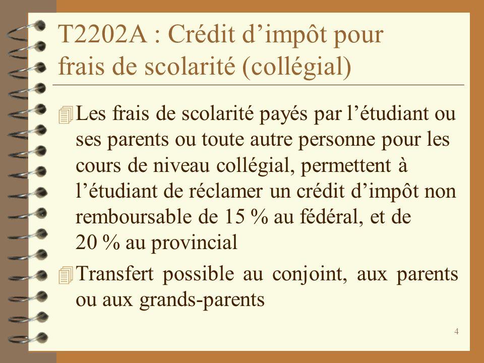T2202A : Crédit d'impôt pour frais de scolarité (collégial)