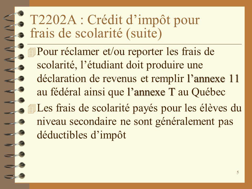 T2202A : Crédit d'impôt pour frais de scolarité (suite)