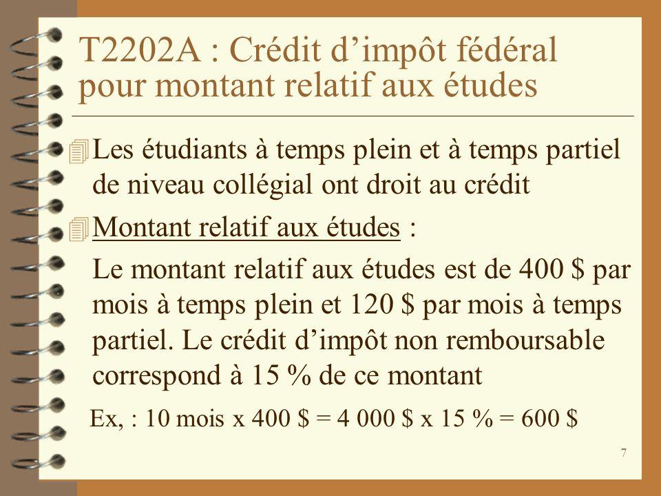 T2202A : Crédit d'impôt fédéral pour montant relatif aux études
