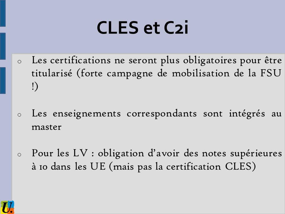CLES et C2iLes certifications ne seront plus obligatoires pour être titularisé (forte campagne de mobilisation de la FSU !)