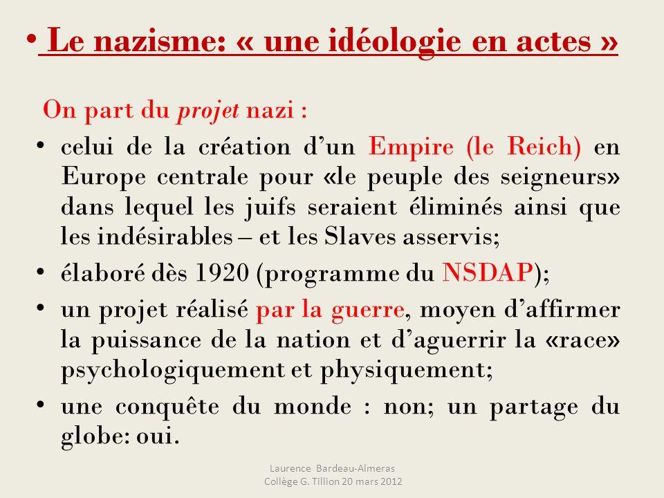 Le nazisme: « une idéologie en actes »