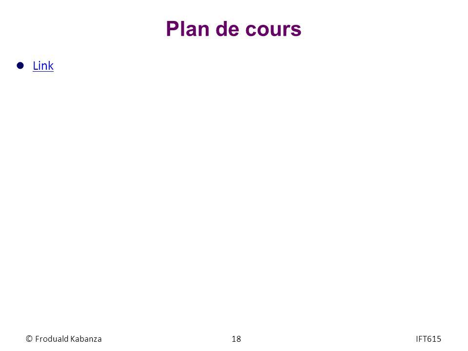 Plan de cours Link © Froduald Kabanza IFT615
