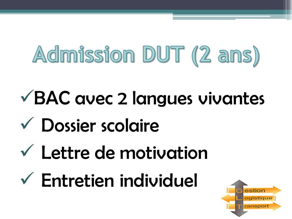 Admission DUT (2 ans) BAC avec 2 langues vivantes Dossier scolaire