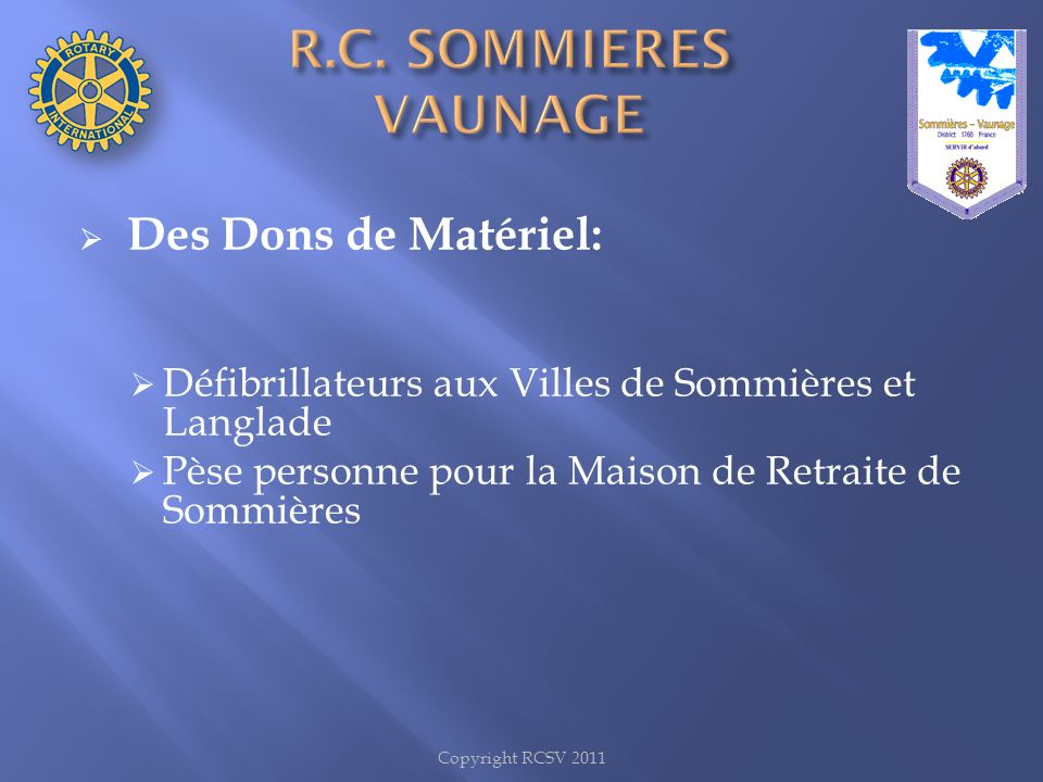 R.C. SOMMIERES VAUNAGE Des Dons de Matériel:
