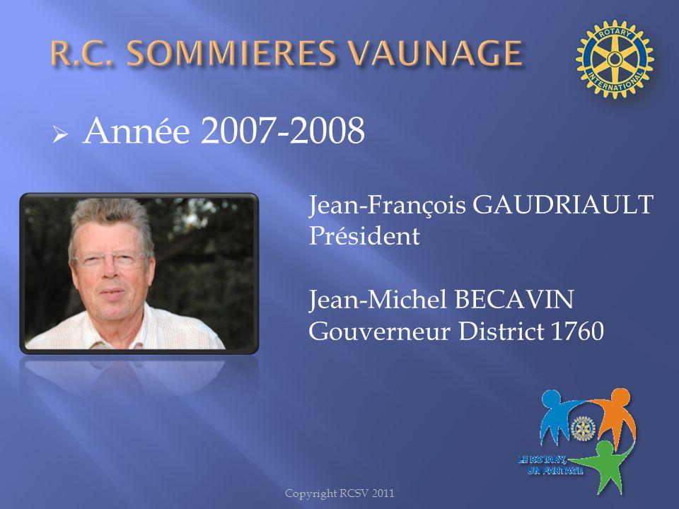 Année 2007-2008 R.C. SOMMIERES VAUNAGE Jean-François GAUDRIAULT