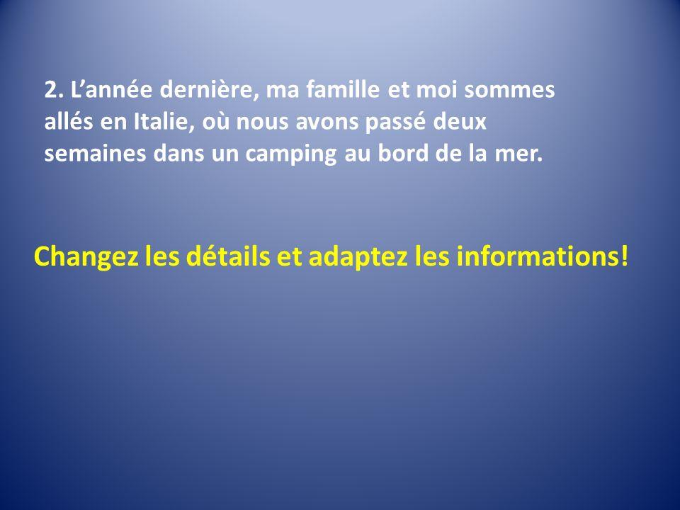 Changez les détails et adaptez les informations!