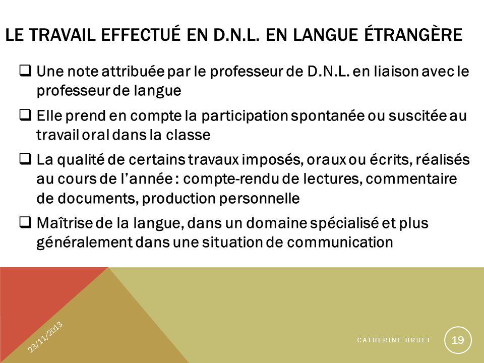 Le travail effectué en D.N.L. en langue étrangère