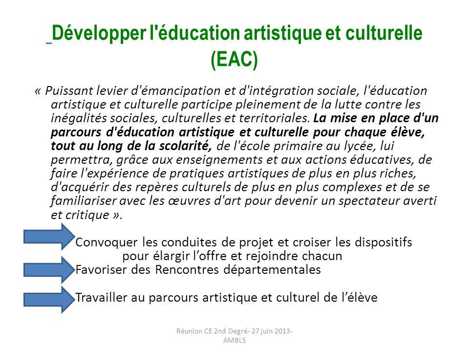Développer l éducation artistique et culturelle (EAC)