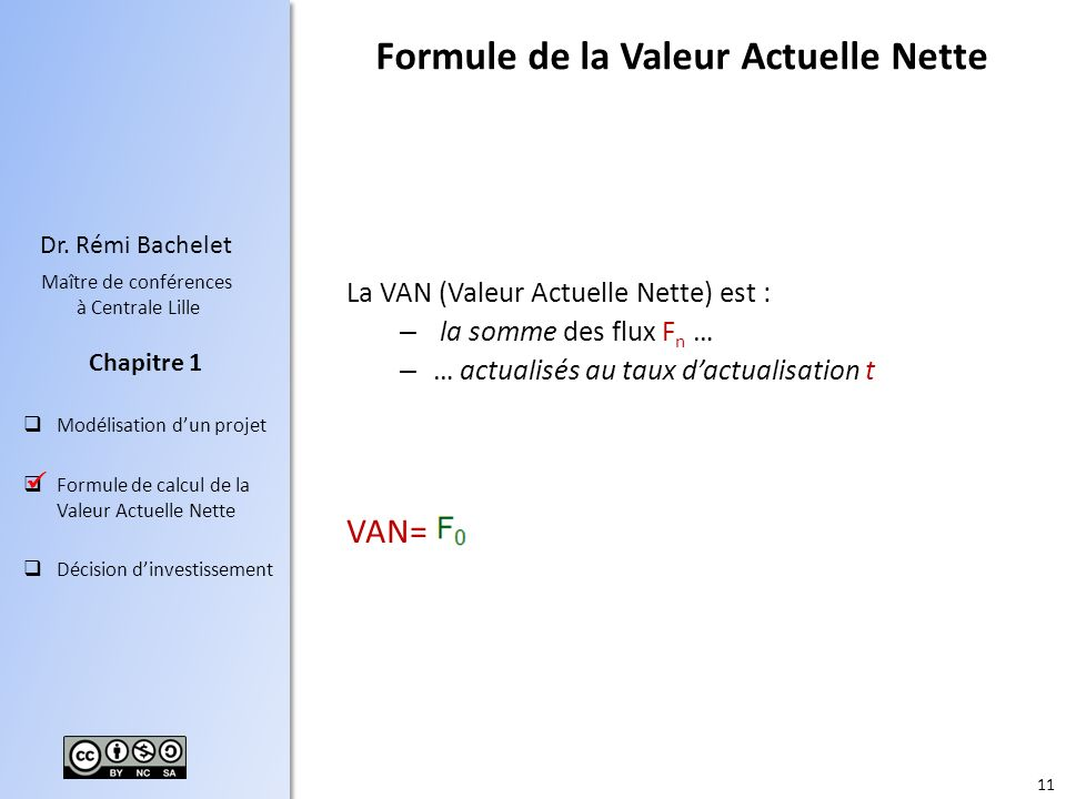 Formule de la Valeur Actuelle Nette