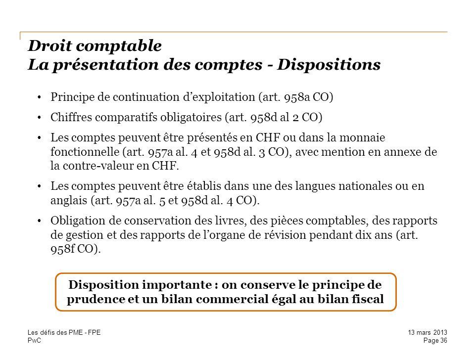Droit comptable La présentation des comptes - Dispositions