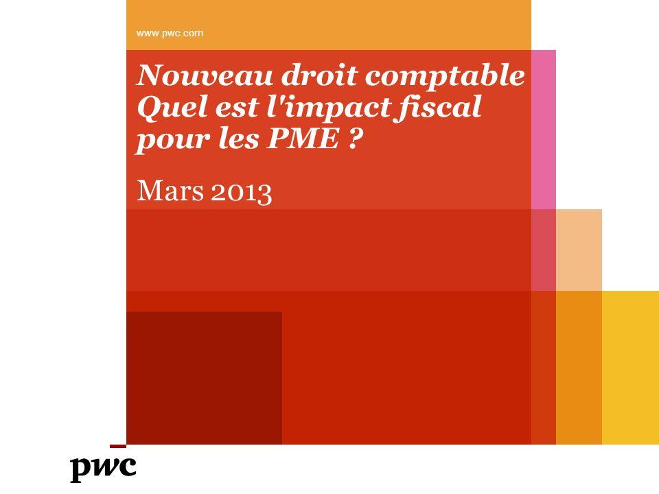 Nouveau droit comptable Quel est l impact fiscal pour les PME