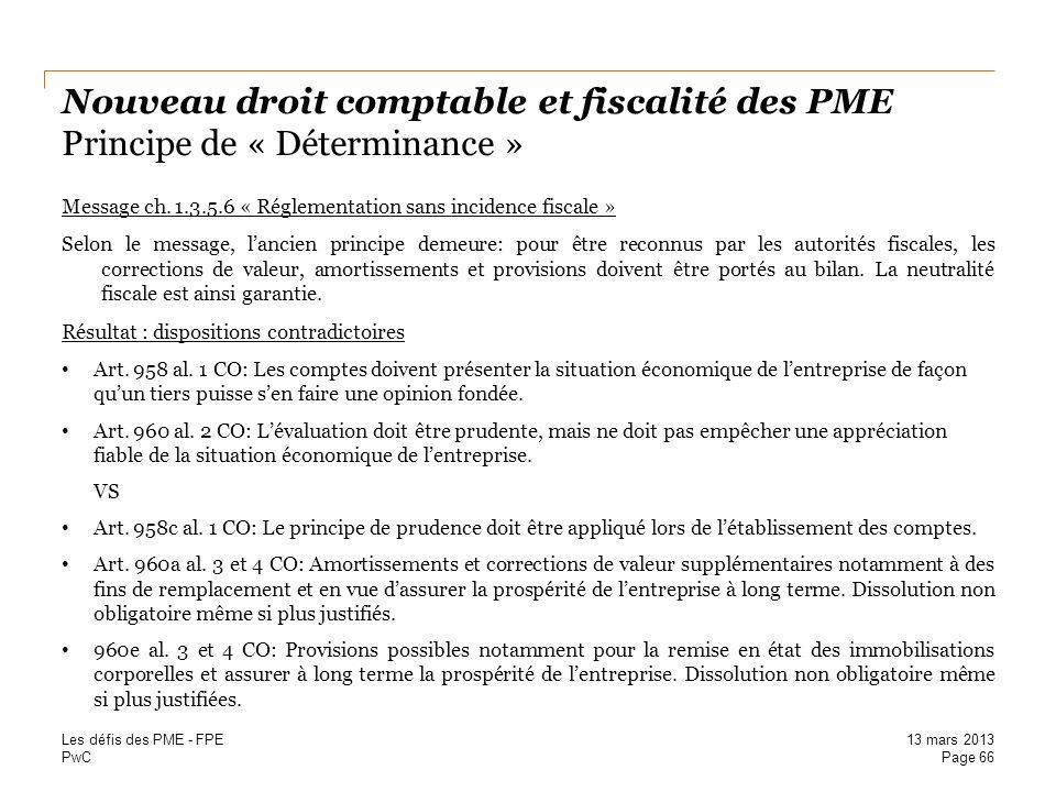 Nouveau droit comptable et fiscalité des PME Principe de « Déterminance »