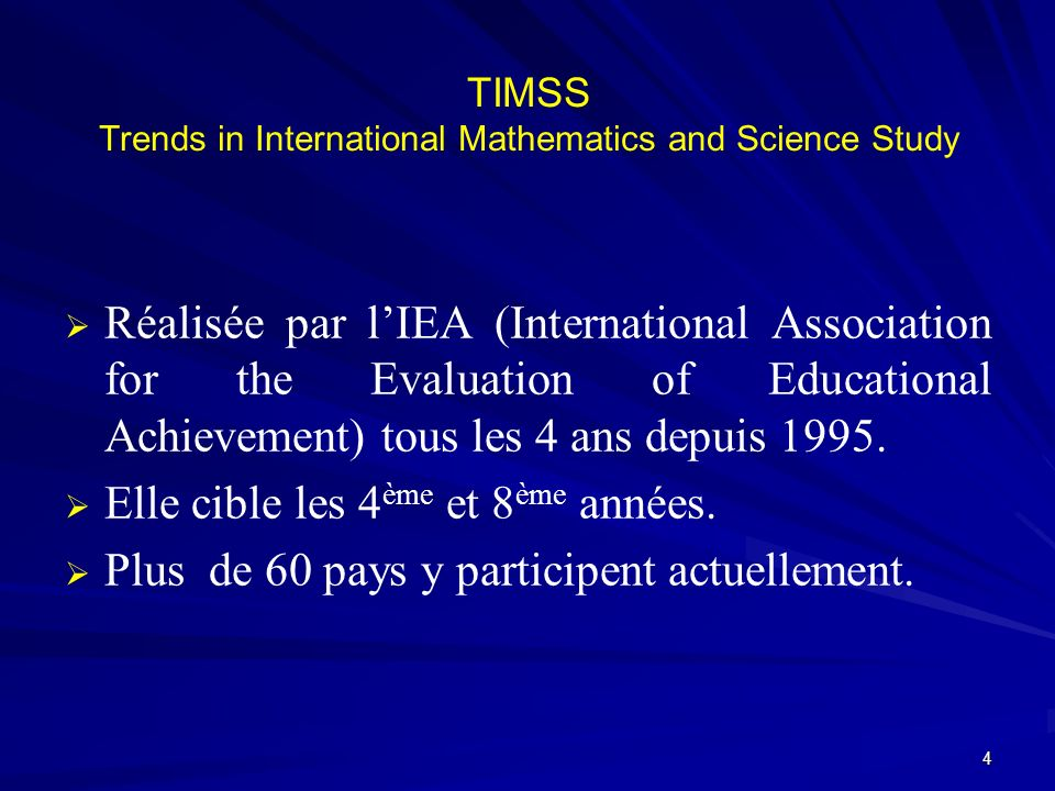 TIMSS Trends in International Mathematics and Science Study