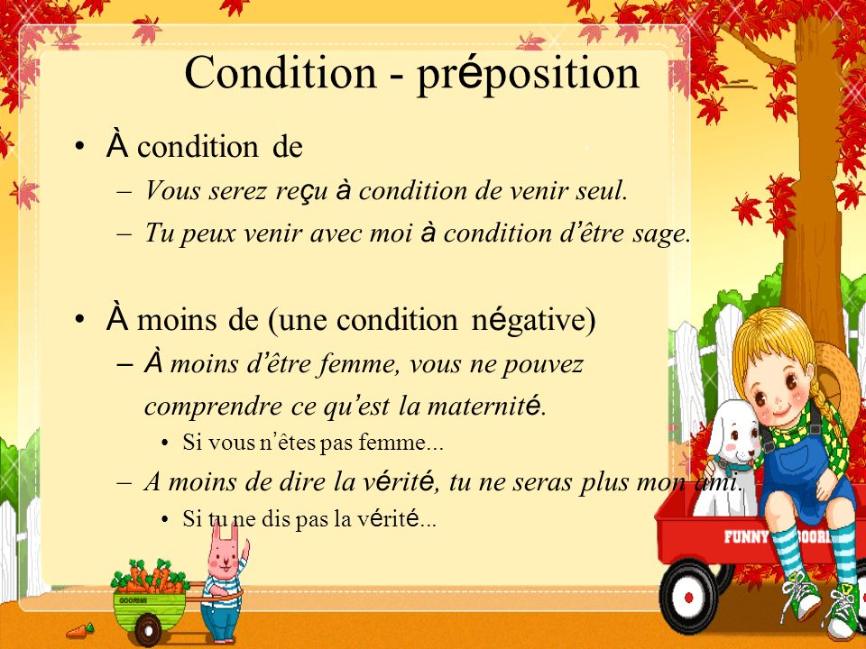 Condition - préposition