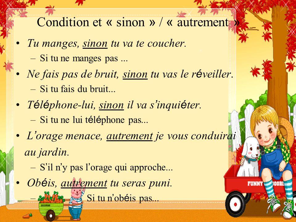 Condition et « sinon » / « autrement »