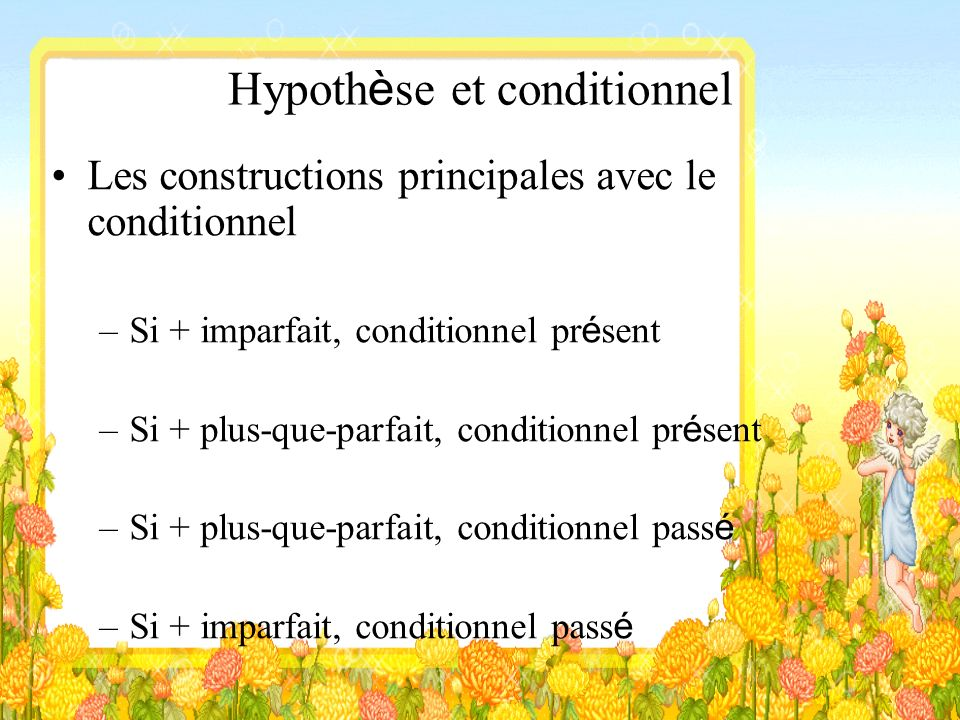 Hypothèse et conditionnel