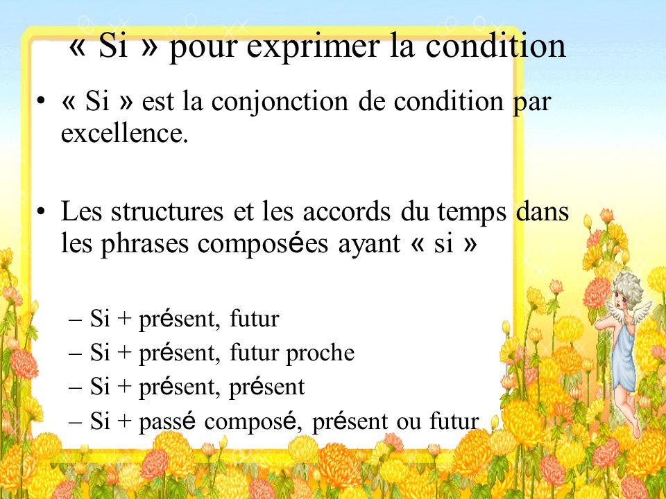 « Si » pour exprimer la condition