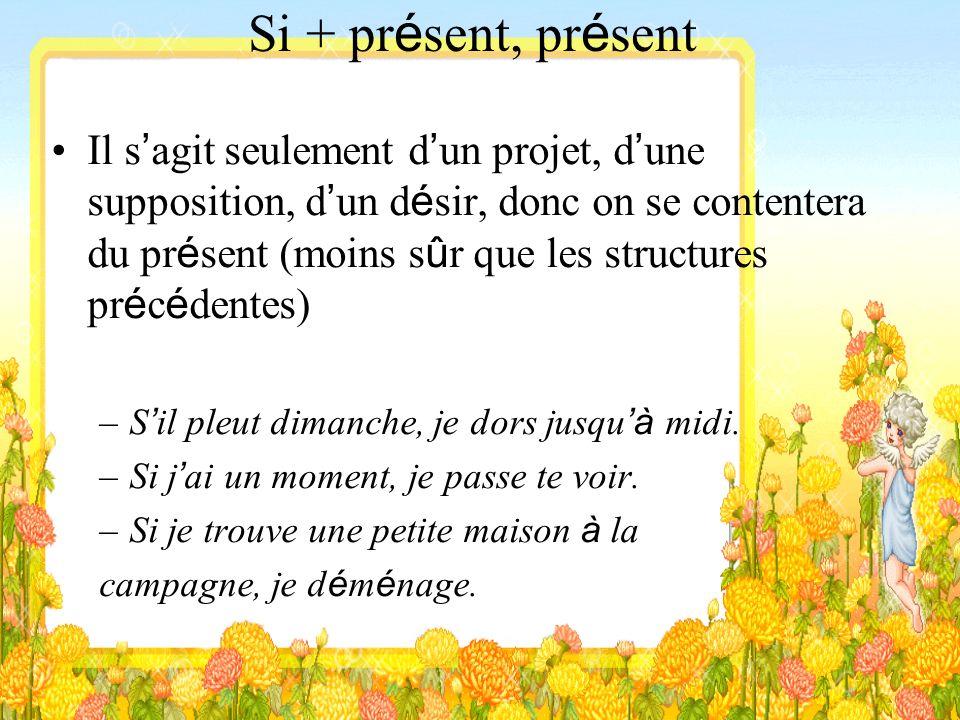 Si + présent, présent