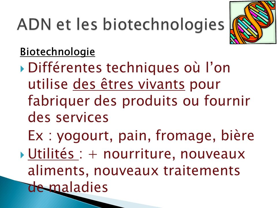 ADN et les biotechnologies