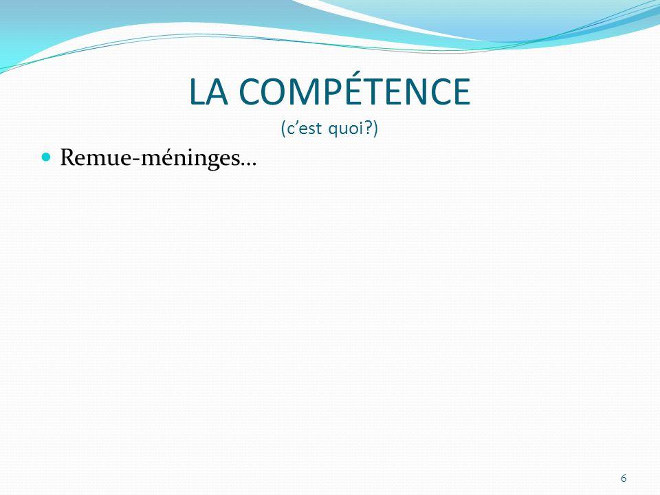 LA COMPÉTENCE (c'est quoi )