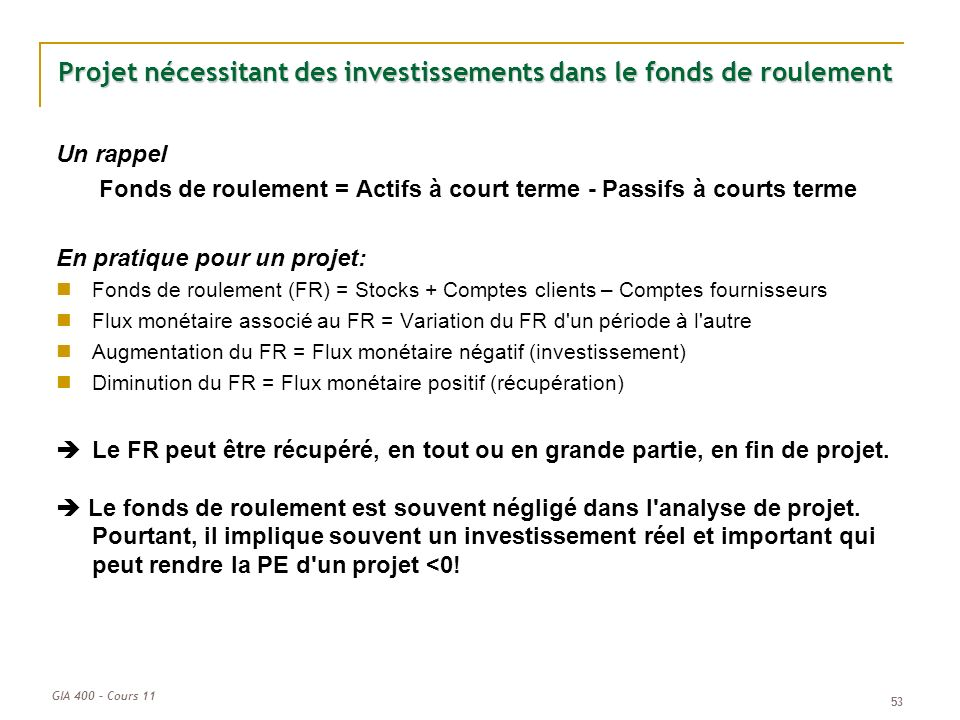 Projet nécessitant des investissements dans le fonds de roulement