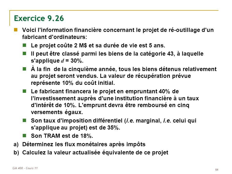 Exercice 9.26 Voici l information financière concernant le projet de ré-outillage d un fabricant d ordinateurs: