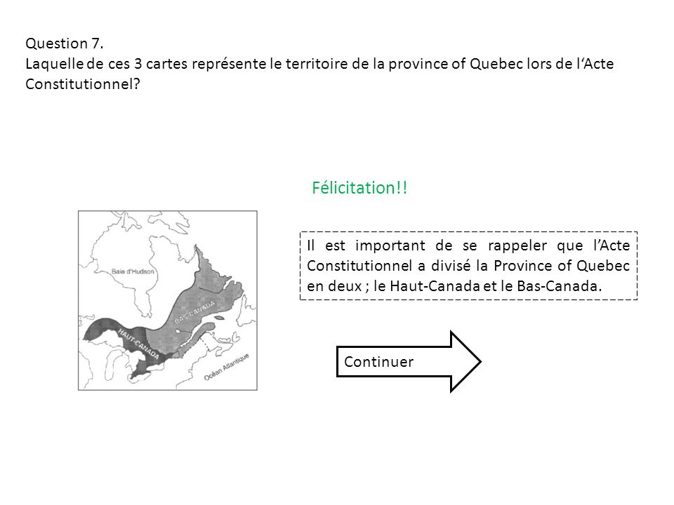 Félicitation!! Question 7.