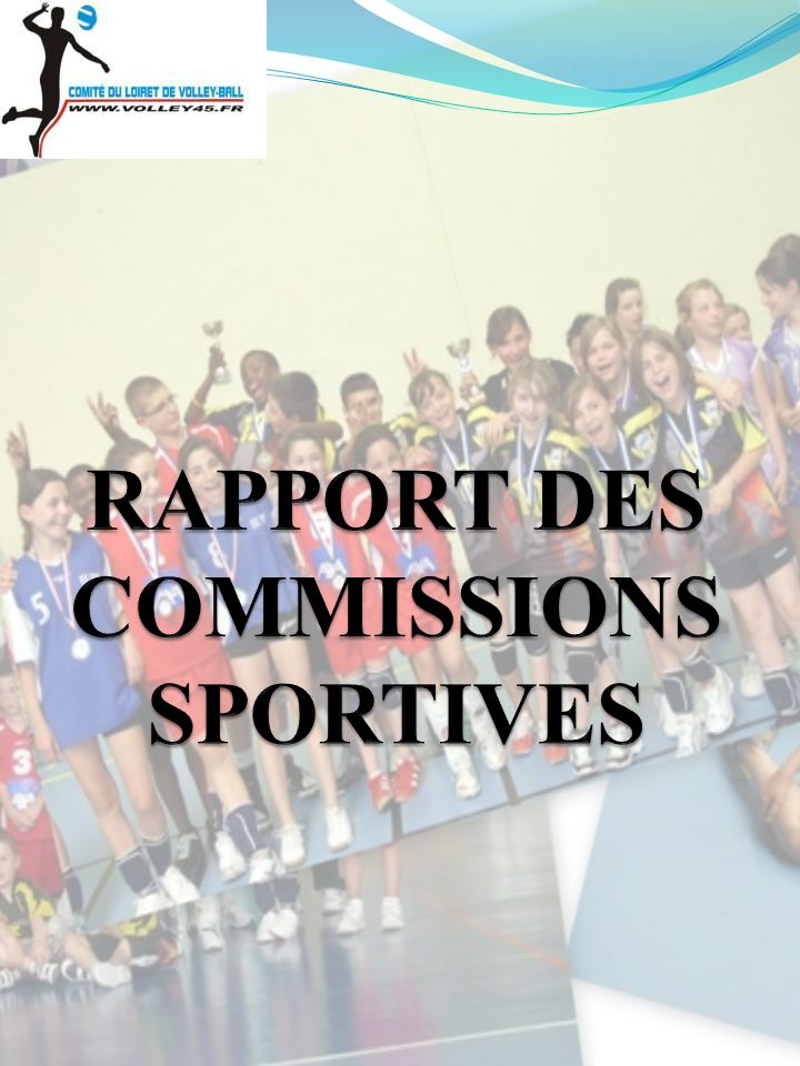RAPPORT DES COMMISSIONS SPORTIVES