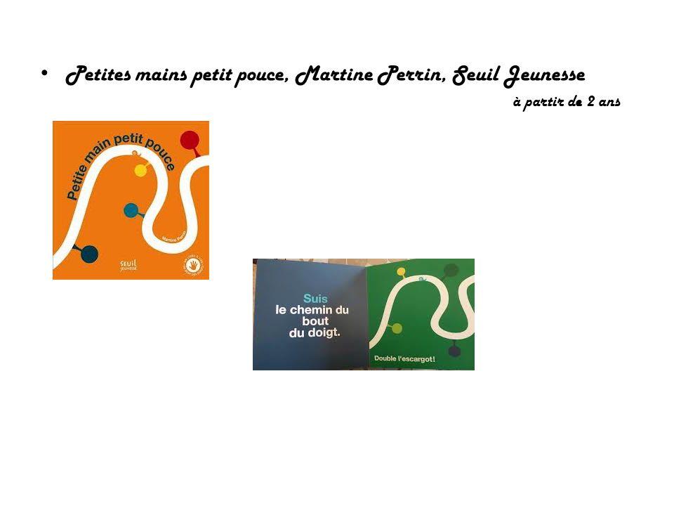 Petites mains petit pouce, Martine Perrin, Seuil Jeunesse