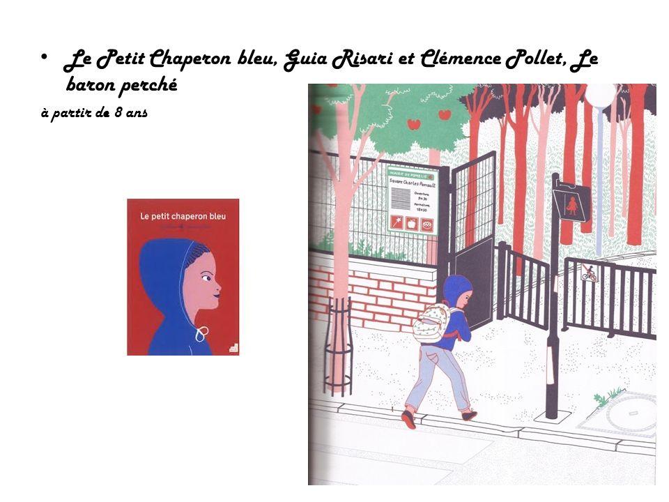 Le Petit Chaperon bleu, Guia Risari et Clémence Pollet, Le baron perché
