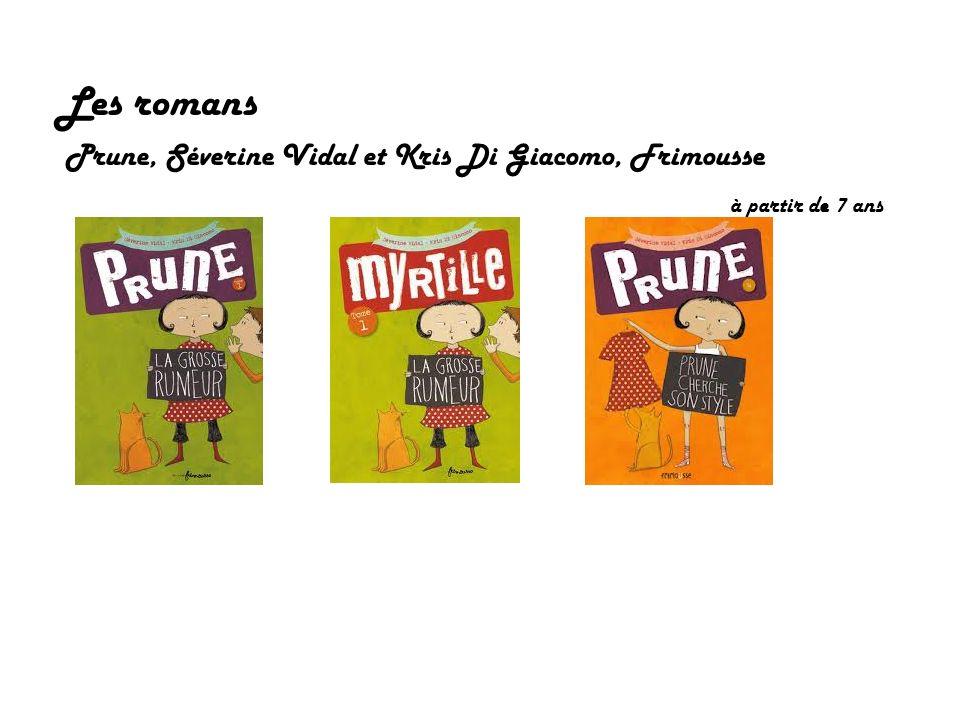 Les romans Prune, Séverine Vidal et Kris Di Giacomo, Frimousse