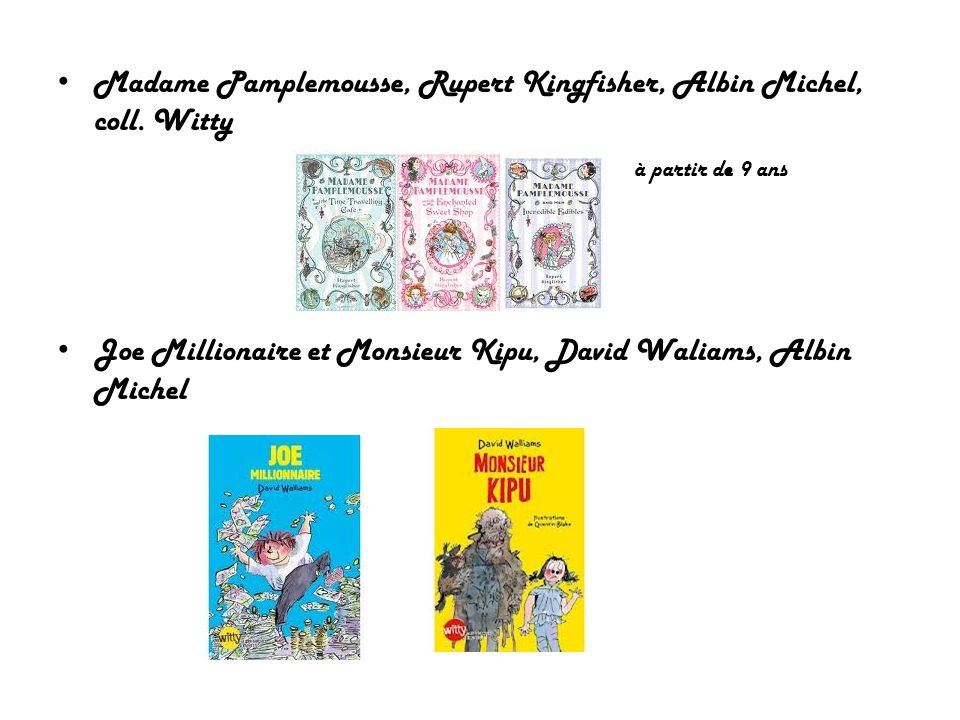 Madame Pamplemousse, Rupert Kingfisher, Albin Michel, coll. Witty