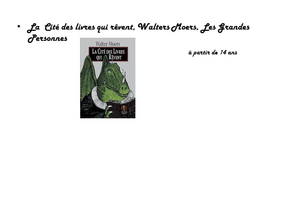 La Cité des livres qui rêvent, Walters Moers, Les Grandes Personnes