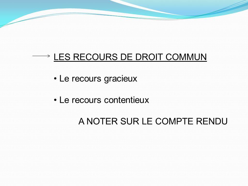 LES RECOURS DE DROIT COMMUN