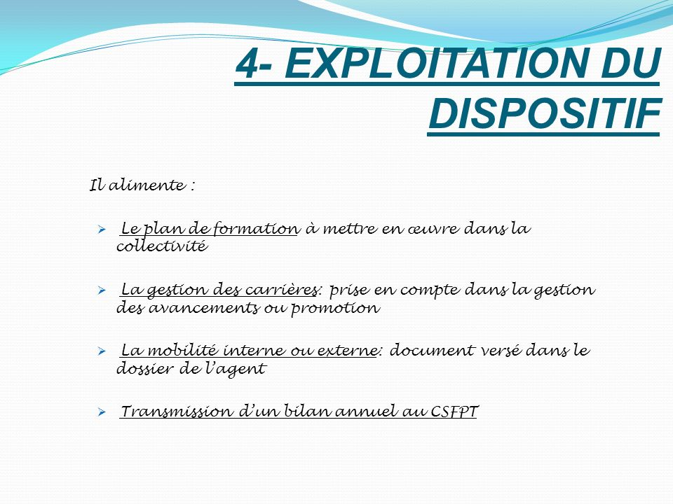 4- EXPLOITATION DU DISPOSITIF
