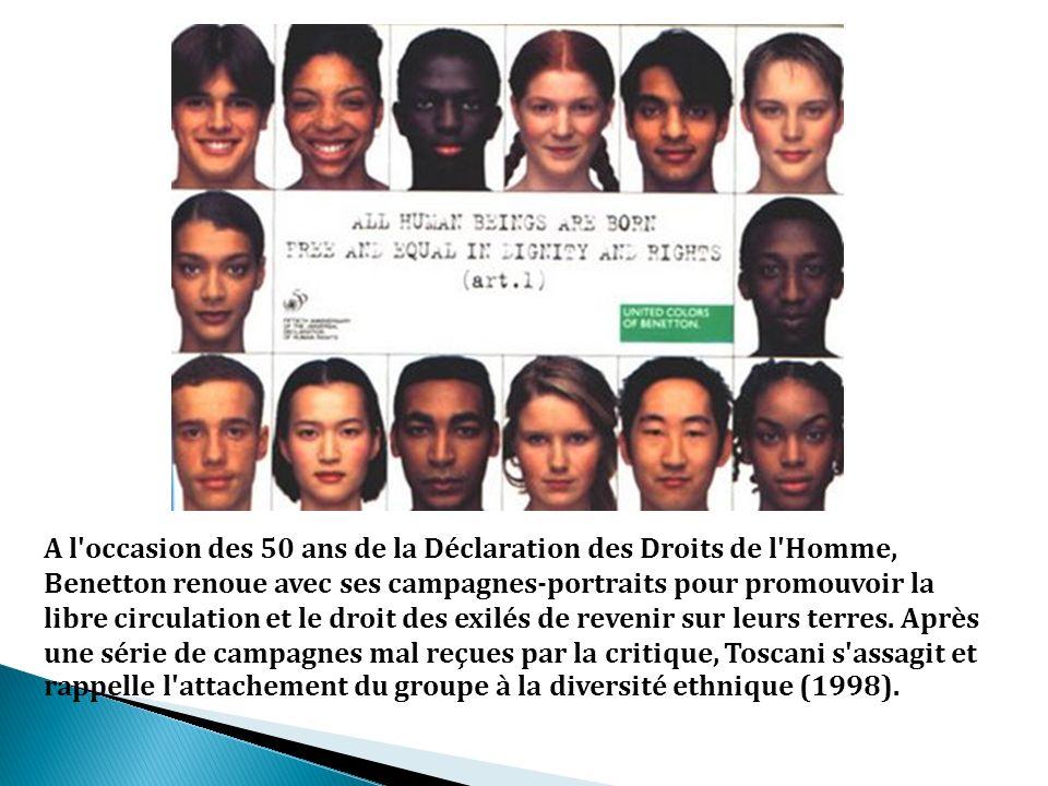 A l occasion des 50 ans de la Déclaration des Droits de l Homme, Benetton renoue avec ses campagnes-portraits pour promouvoir la libre circulation et le droit des exilés de revenir sur leurs terres.