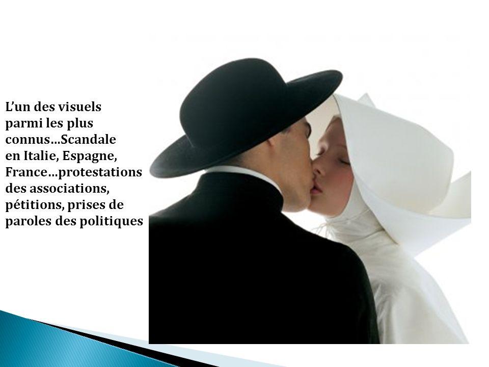 L'un des visuels parmi les plus. connus…Scandale. en Italie, Espagne, France…protestations. des associations,