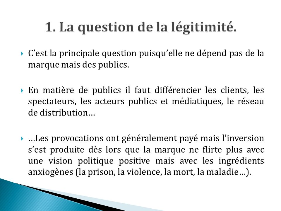 1. La question de la légitimité.