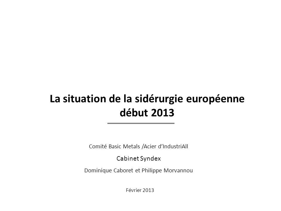 La situation de la sidérurgie européenne début 2013