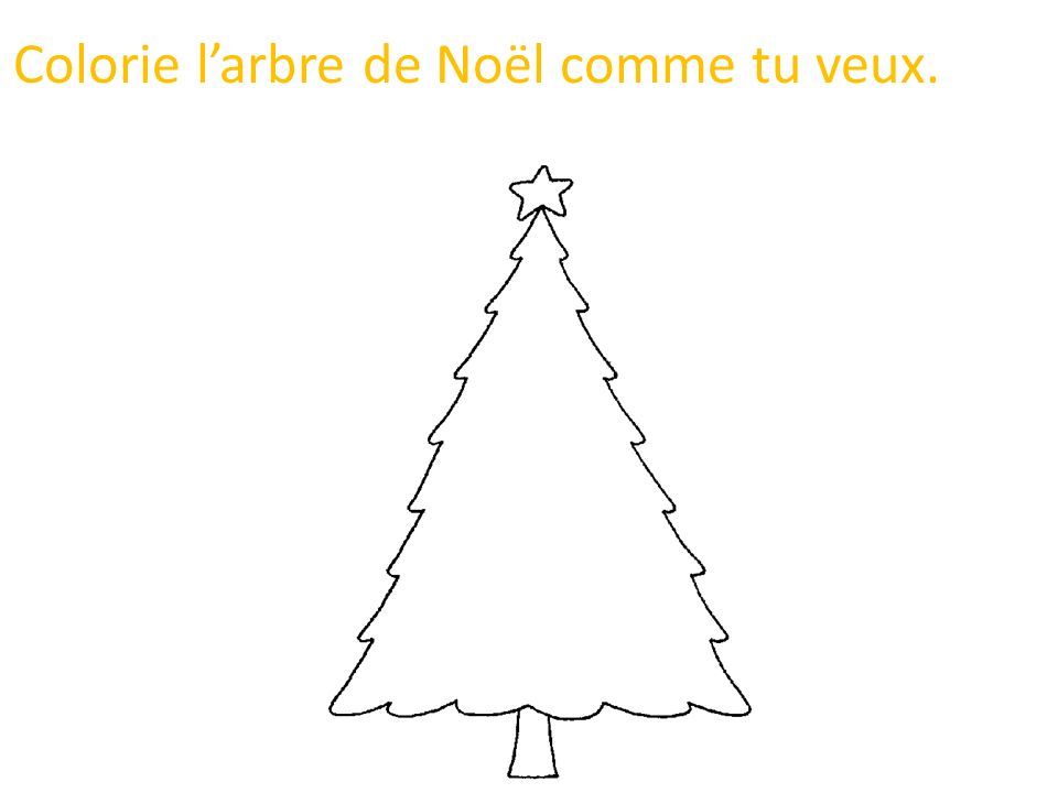 Colorie l'arbre de Noël comme tu veux.