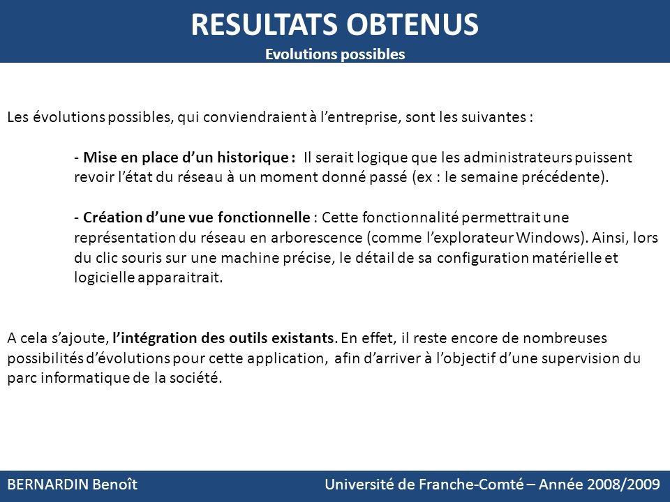 RESULTATS OBTENUS Evolutions possibles