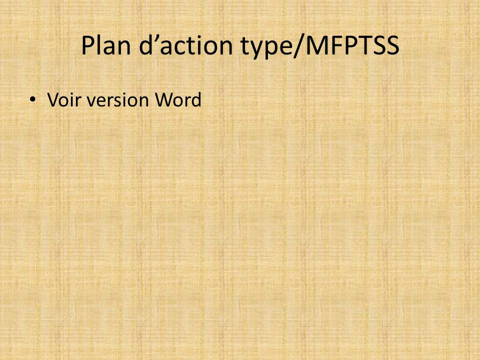 Plan d'action type/MFPTSS