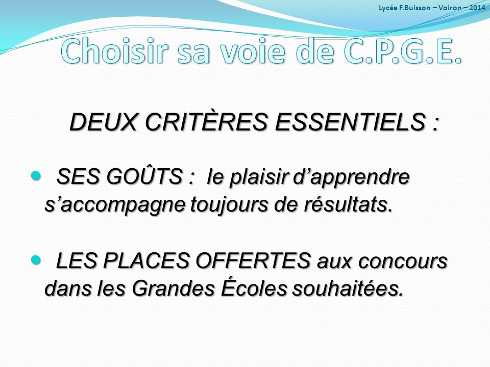 DEUX CRITÈRES ESSENTIELS :