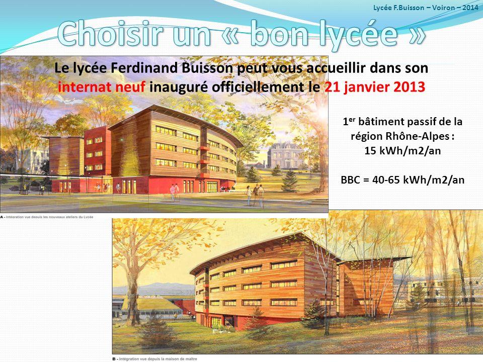 Choisir un « bon lycée » Lycée F.Buisson – Voiron – 2014. Le lycée Ferdinand Buisson peut vous accueillir dans son.