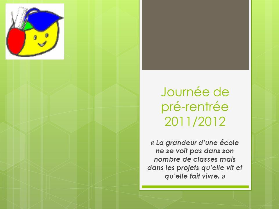 Journée de pré-rentrée 2011/2012