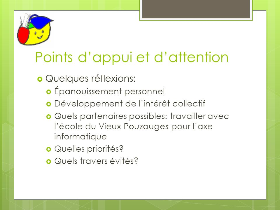 Points d'appui et d'attention