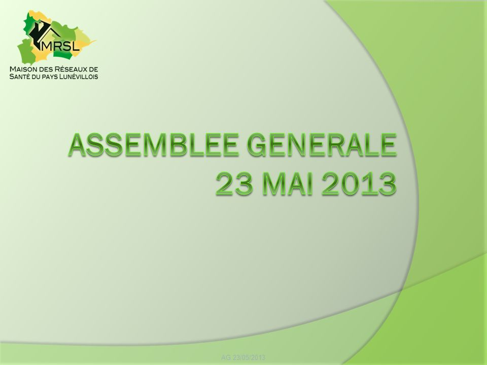 ASSEMBLEE GENERALE 23 MAI 2013