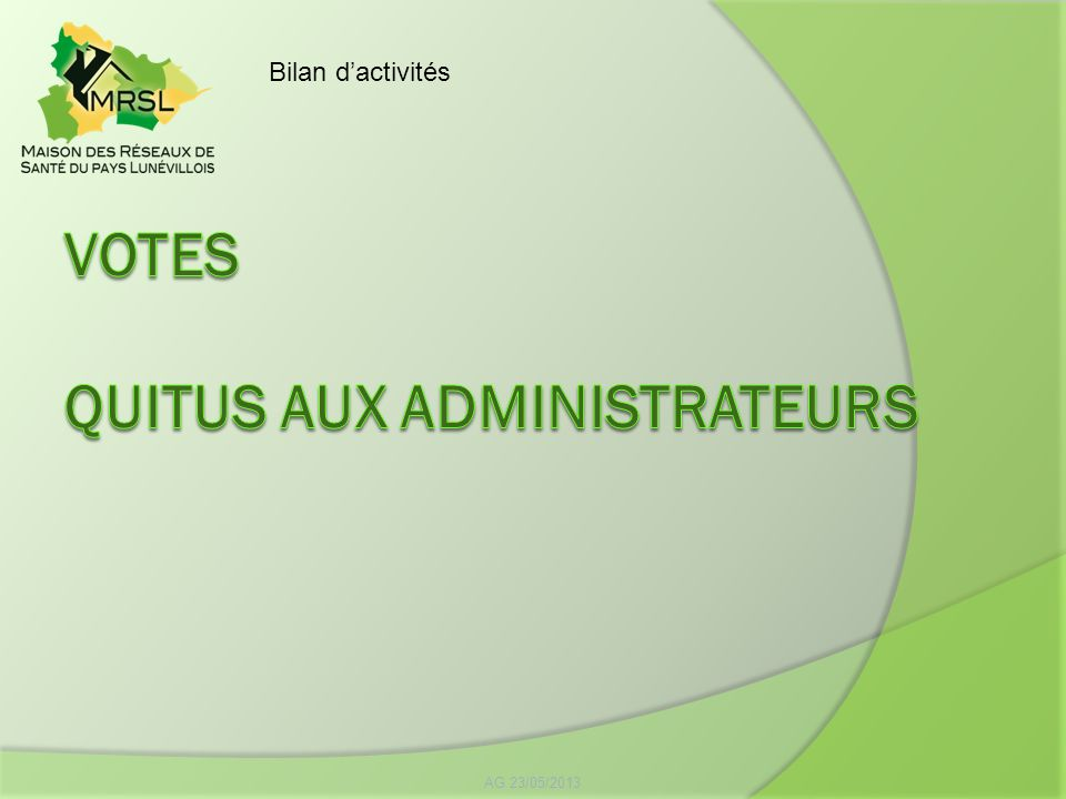 VOTES QUITUS AUX ADMINISTRATEURS