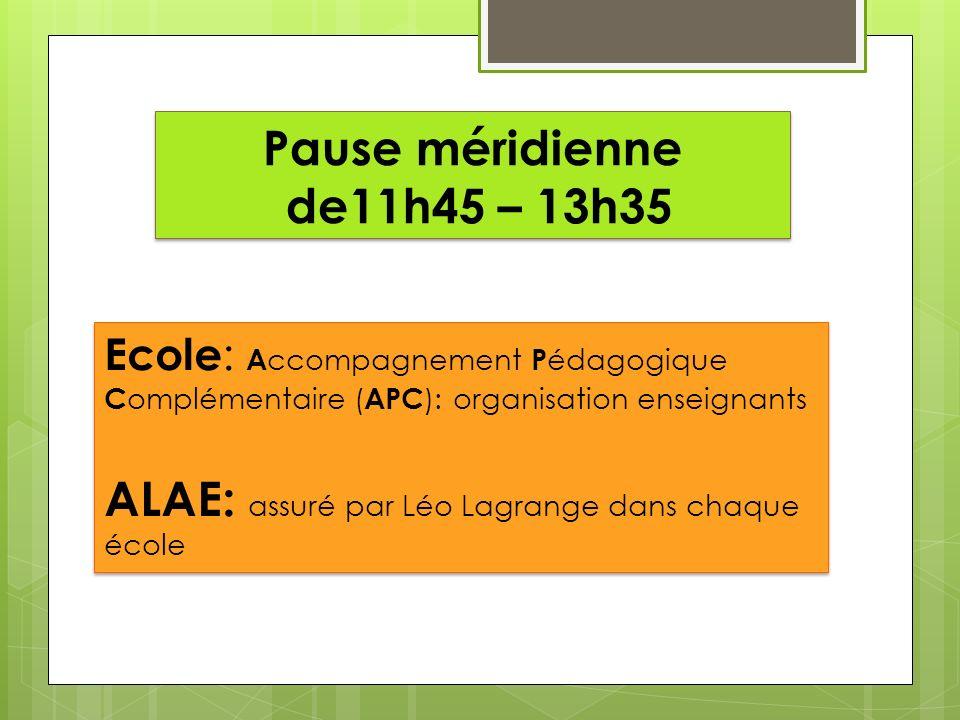 Pause méridienne de11h45 – 13h35