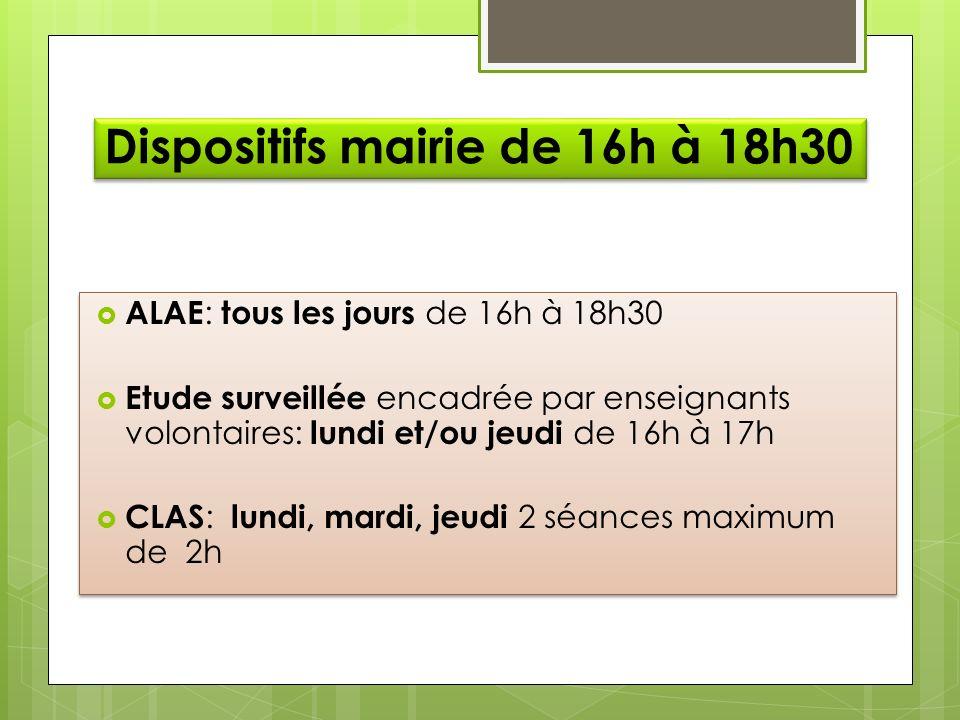 Dispositifs mairie de 16h à 18h30